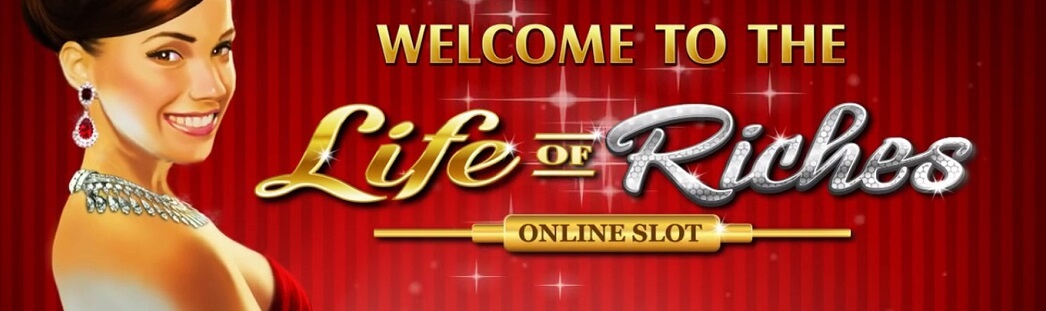 life of riches online slot